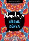 Mandala / Gizemli Dünya