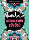 Mandala / Renklerin Büyüsü