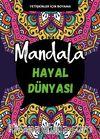 Mandala / Hayal Dünyası