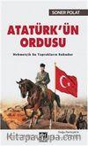 Atatürk'ün Ordusu & Mehmetçik Bu Toprakların Ruhudur
