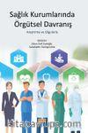 Sağlık Kurumlarında Örgütsel Davranış & Araştırma ve Olgularla