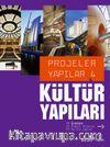 Kültür Yapıları / Projeler Yapılar 4