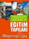 Eğitim yapıları / Projeler Yapılar-3