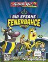 Bir Efsane Fenerbahçe