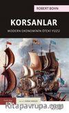 Korsanlar: Modern Ekonominin Öteki Yüzü