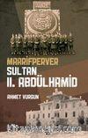 Maarifperver Sultan  II. Abdülhamid