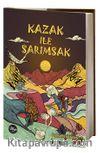 Kazak ile Sarımsak