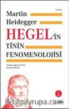 Hegel'in Tinin Fenomenolojisi