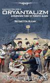 Karikatürlerle Oryantalizm & Avrupa'nın Türk ve Türkiye Algısı
