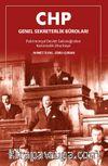 CHP Genel Sekreterlik Büroları Patrimonyal Devlet Geleneğinden Karizmatik Otoriteye