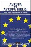 Avrupa ve Avrupa Birliği & Teori, Güncel İç Gelişmeler ve Dış İlişkiler