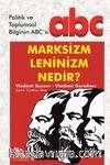 Marksizm - Leninizm Nedir?