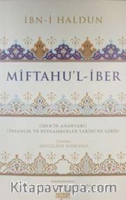 Miftahu'l-İber <br /> İnsanlık ve Peygamberler Tarihine Giriş