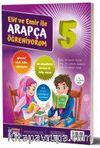 Elif ve Emir ile Arapça Öğreniyorum 5