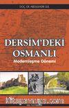 Dersim'deki Osmanlı & Modernleşme Dönemi