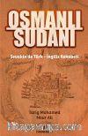 Osmanlı Sudanı & Sevakin'de Türk-İngiliz Rekabeti