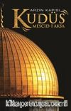 Arzın Kapısı Kudüs & Mescid-i Aksa (Renkli-Resimli)
