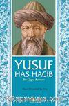 Yusuf Has Hacib & Bir Uygur Romanı