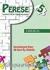 Perese: Karakter Okulu Öğretmen Kitabı 5/Liderlik