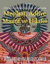 Osmanlı Devleti'nin Son Yıllarında Meşihat, Adliye, Maarif ve Hilafet 1918-1922