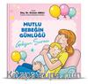 Gelişim Süreci / Mutlu Bebeğin Günlüğü 4