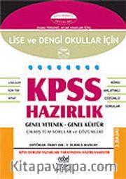 KPSS Hazırlık Lise ve Dengi Okullar İçin / Genel Kültür Genel Yetenek