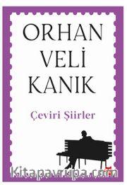 Çeviri Şiirler / Orhan Veli Kanık