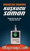 Kuşkucu Somon & Galakside Son Bir Kez Otostop Çekmek