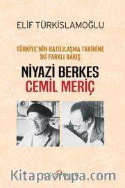 Türkiye'nin Batılılaşma Tarihine İki Farklı Bakış
