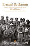 Ermeni Soykırımı & Siyasette Adalete, Tarihte Ahlaka Yer Açmak