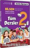 2. Sınıf Tüm Dersler Bilsem Sınavlarına Hazırlık Kitabı