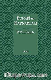 Buharî'nin Kaynakları (Karton Kapak)