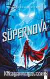Muhalifler 3 / Süpernova