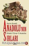 Anadolu'nun Sırları & Kitabü'l Esrar fi Anatolia