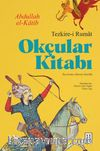 Okçular Kitabı & Tezkire-i Rumat