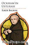 Ockham'ın Usturası & İnanç, Kanı ve Kanaat Üzerine