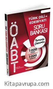 ÖABT Türk Dili Ve Edebiyatı Tamamı Çözümlü Soru Bankası