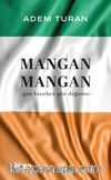 Mangan Mangan & Gün Batarken Gün Doğumu