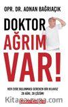 Doktor Ağrım Var! & 28 Ağrı, 28 Çözüm!
