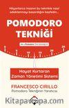 Pomodoro Tekniği & Hayat Kurtaran Zaman Yönetimi Sistemi