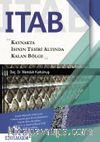 ITAB: Kaynakta Isının Tesiri Altında Kalan Bölge