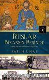 Ruslar Bizansın Peşinde & İstanbul Rus Arkeolojisi Enstitüsü (1894-1914)