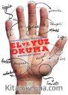 El ve Yüz Okuma & Osmanlıda İnsan Tanıma Sanatı