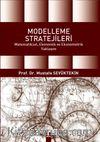 Modelleme Stratejileri & Matematiksel, Ekonomik ve Ekonometrik Yaklaşım