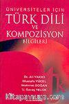 Türk Dili ve Kompozisyon Bilgileri/Üniversiteler İçin