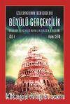 Ezeli Siyasi Dinin Ebedi Edebi Dili Büyülü Gerçekçilik  Büyünün Gerçekliğinden Gerçekliğin Büyüsüne Cilt I