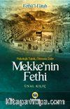 Mekke'nin Fethi & Psikolojik Taktik, Ölümsüz Zafer
