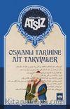 Osmanlı Tarihine Ait Takvimler (Karton Kapak)