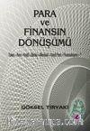 Para ve Finansın Dönüşümü & Takas-Para-Kredi-Banka-Mevduat-Kaydi Para-Finansallaşma