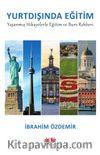 Yurtdışında Eğitim & Yaşanmış Hikayelerle Eğitim ve Burs Rehberi